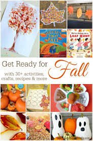 get ready for fall with 30 activities crafts recipes u0026 more