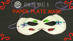 Paper Plate Craft Ideas For Kids Paper Plate Mask Easy Kids Craft With Recyclable Materials Youtube