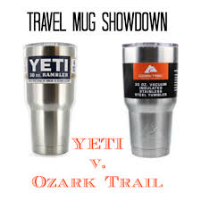 travel mug showdown yeti v ozark trail