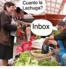 Inbox Meme - cuanto la lechuga inbox meme on sizzle