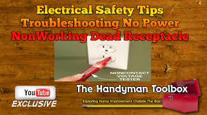 nonworking electrical safety tips troubleshooting non working dead outlet