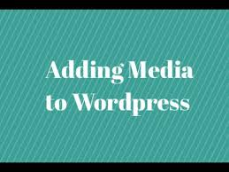 wordpress quick tutorial adding media in wordpress quick tutorial youtube