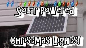 Christmas Lights Solar Powered by Solar Powered Christmas Lights One Less Dollar In The Electric