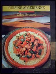 cuisine algeriene la cuisine algerienne 9782010200175 amazon com books