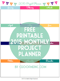 free printable life planner 2015 free printable monthly project planner for 2015 http ceoofmeinc