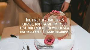 wedding wishes related to food the time flies and things change but i wish that your for