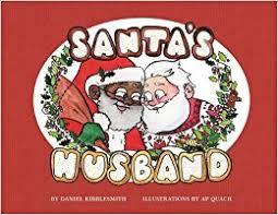 santa s husband daniel kibblesmith a p quach 9780062748744