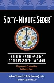 30 minute seder the haggadah that blends brevity with tradition an tale told anew week