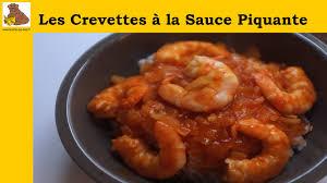 cuisine crevette les crevettes à la sauce piquante recette rapide et facile hd
