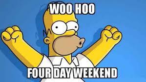 Woo Meme - woo hoo four day weekend meme xyz