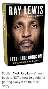 Ray Lewis Meme - 25 best memes about ray lewis books and nfl ray lewis books