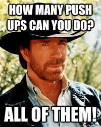 Do All The Meme - how many push ups can you do all of them chuck norris meme