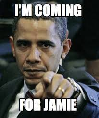 Jamie Meme - meme maker im coming for jamie