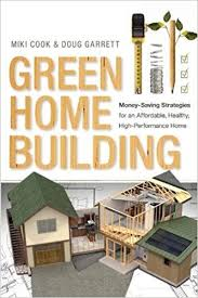 Build An Affordable Home Green Home Building Money Saving Strategies For An Affordable