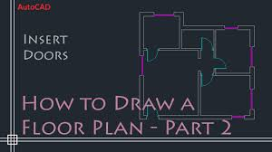simple floor autocad 2d basics tutorial to draw a simple floor plan fast and