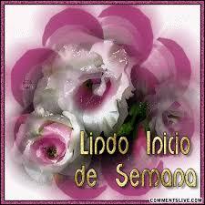 imagenes de feliz inicio de semana con rosas lindo inicio de semana 692 imágenes dias de la semana