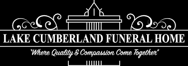 lake cumberland funeral home your trusted funeral home in