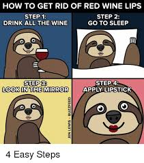 Red Wine Meme - 25 best memes about drink all the wine drink all the wine memes