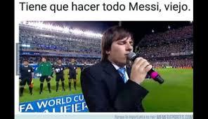 Los Memes De Messi - tiene que hacer todo messi los mejores memes sobre la