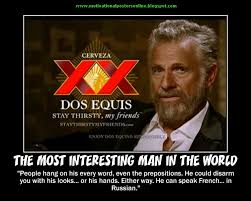 Most Interesting Man Birthday Meme - most interesting man birthday quotes best quote 2018