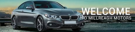 bmw for sale belfast used cars for sale in belfast northern millreagh motors