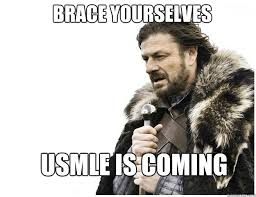 Usmle Meme - brace yourselves usmle is coming imminent ned quickmeme