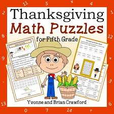 thanksgiving math puzzles 5th grade common by yvonne