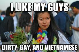 Asian Gay Meme - vietnamese memes google search drag queen catch phrases pinterest