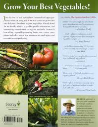 Types Of Vegetables To Grow In A Garden - the vegetable gardener u0027s bible 2nd edition discover ed u0027s high