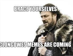 Brace Meme - brace yourselves clongowes memes are coming brace yourself solo