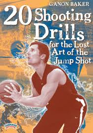 ganon baker 20 shooting drills for the lost art of the jump shot