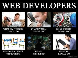 Web Developer Meme - web developers as they are software development can be fun