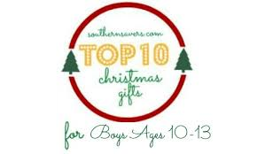 gift ideas top gift ideas for boys 10 13 southern savers