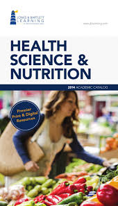 jones u0026 bartlett learning 2014 health science u0026 nutrition catalog