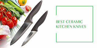 kitchen knives reviews best ceramic kitchen knives set reviews and guide for 2018