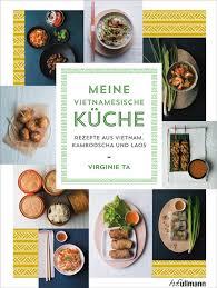 vietnamesische küche vietnamesische rezepte abwechslungsreich lecker