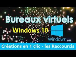 bureaux virtuels windows 7 tuto windows bureaux virtuels comprendre et utiliser