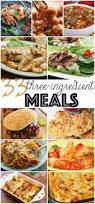 Quick Simple Dinner Ideas 33 3 Ingredient Meals Dinners Meals And Recipes