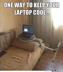 Meme Laptop - incase laptop fan stops working by recyclebin meme center