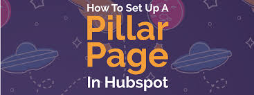 how to set up a pillar page in hubspot