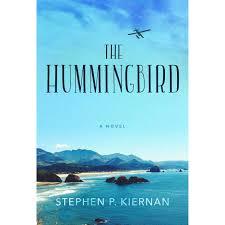 the hummingbird by stephen p kiernan