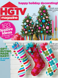 Hgtv Christmas Decorating by Hgtv Magazine December 2015 Hgtv