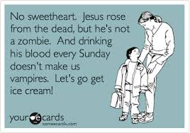 Zombie Jesus Meme - no sweetheart jesus rose from the dead but he s not a zombie