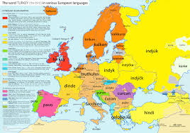 Northern Africa Map by The Word U0027turkey U0027 The Bird In Various European Languages Vivid