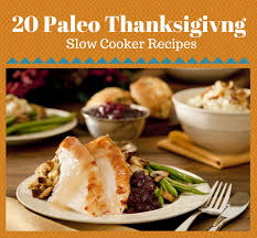 20 paleo thanksgiving cooker recipes a worth saving
