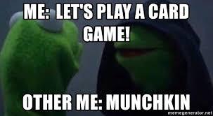 Kermit Meme Generator - me let s play a card game other me munchkin evil kermit