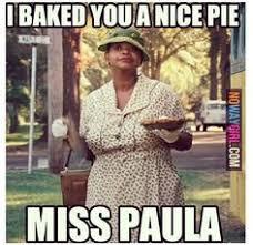 Paula Deen Pie Meme - google image result for http 20poorandfabulous files wordpress com