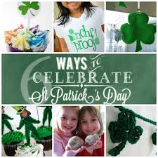 six ways to celebrate st s day skip to my lou