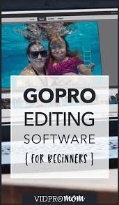 gopro software for video editing best gopro software
