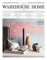 warehouse home issue four by warehouse home issuu
